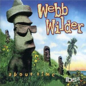 About Time - CD Audio di Webb Wilder