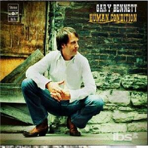 Human Condition - CD Audio di Gary Bennett