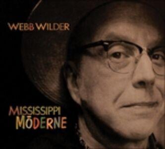 CD Mississippi Moderne di Webb Wilder