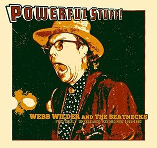 Powerful Stuff! - CD Audio di Webb Wilder