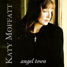 Angel Town - CD Audio di Katy Moffatt
