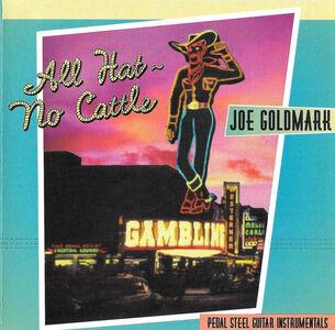 CD All Hat, No Cattle di Joe Goldmark