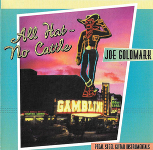 CD All Hat, No Cattle di Joe Goldmark