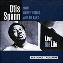 Live The Life - CD Audio di Muddy Waters,Otis Spann