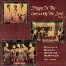 Happy Service of Lord 2 - CD Audio di Memphis Gospel Quartet Heritage