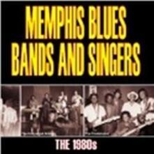 Memphis Blues Band & Singers. The 1980's - CD Audio