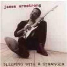 Sleeping with a Stranger - CD Audio di James Armstrong