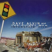 Interstate City - CD Audio di Dave Alvin,Guilty Men