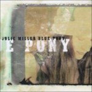 CD Blue Pony di Julie Miller