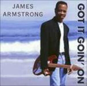 Got it Goin' on - CD Audio di James Armstrong