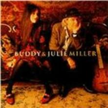Buddy & Julie Miller - CD Audio di Buddy Miller,Julie Miller