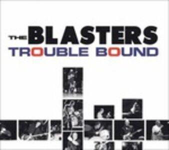 CD Trouble Bound di Blasters