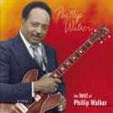 The Best of Phillip Walker - CD Audio di Phillip Walker