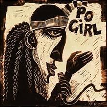 Po' Girl - CD Audio di Po' Girl