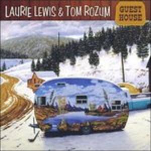 Guest House - CD Audio di Laurie Lewis,Tom Rozum
