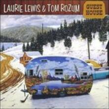 Guest House - CD Audio di Laurie Lewis,Tom Rozum