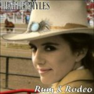 CD Rum & Rodeo di Heather Myles