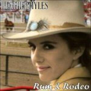 Foto Cover di Rum & Rodeo, CD di Heather Myles, prodotto da Hightone