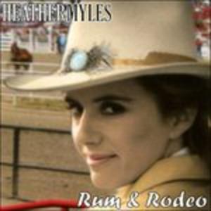 CD Rum & Rodeo di Heather Myles