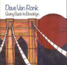 Going Back to Brooklyn - CD Audio di Dave Van Ronk