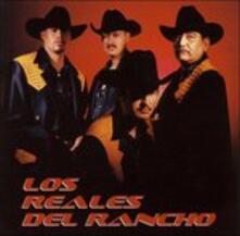Los Reales del Rancho - CD Audio di Reales del Rancho