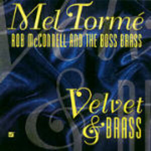 CD Velvet & Brass Mel Tormé , Rob McConnell , Boss Brass