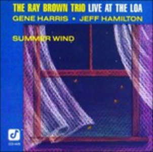 CD Summer Wind. Live at the Loa Ray Brown , Ray Brown (Trio)