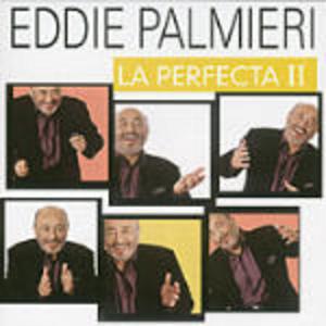 CD La Perfecta II di Eddie Palmieri