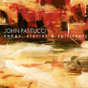 CD Songs Stories & Spirituals di John Patitucci