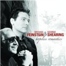 Hopeless Romantics - CD Audio di George Shearing,Michael Feinstein