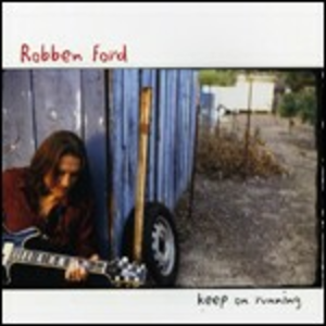CD Keep on Running di Robben Ford