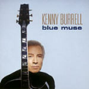 CD Blue Muse di Kenny Burrell