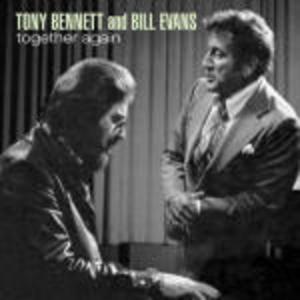 CD Together Again Tony Bennett , Bill Evans