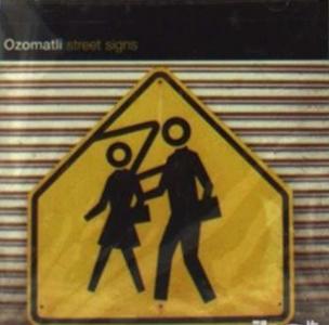 CD Street Signs di Ozomatli