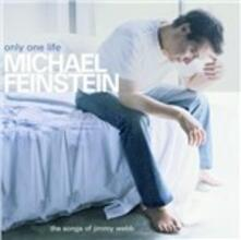 Only One Life. The Songs of Jimmy Webb - CD Audio di Michael Feinstein