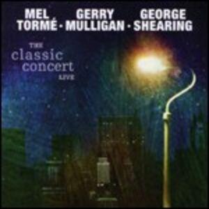 CD The Classic Concert Live Gerry Mulligan , George Shearing , Mel Tormé