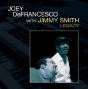 CD Legacy Jimmy Smith , Joey DeFrancesco