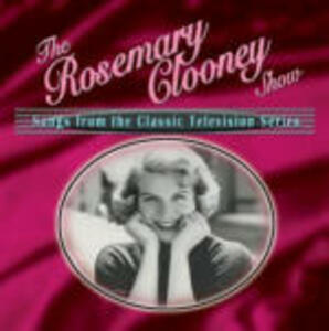The Rosemary Clooney Show - CD Audio di Rosemary Clooney