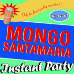 CD Instant Party di Mongo Santamaria