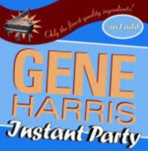 Instant Party - CD Audio di Gene Harris