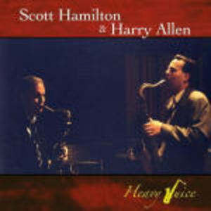 CD Heavy juice Scott Hamilton , Harry Allen