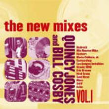 The New Mixes vol.1 - CD Audio di Quincy Jones,Bill Cosby