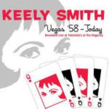 Vegas '58 - Today - CD Audio di Keely Smith