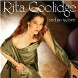 CD And So Is Love di Rita Coolidge