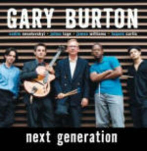 Next Generation - CD Audio di Gary Burton
