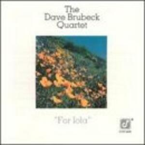 For Iola - CD Audio di Dave Brubeck