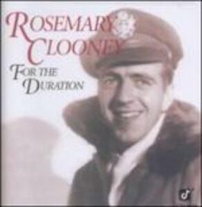 Foto Cover di For the Duration, CD di Rosemary Clooney, prodotto da Fantasy