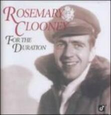 For the Duration - CD Audio di Rosemary Clooney