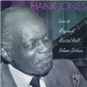 Live at Maybeck Recital Hall vol.16 - CD Audio di Hank Jones