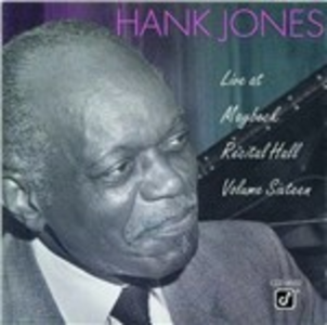 CD Live at Maybeck Recital Hall vol.16 di Hank Jones
